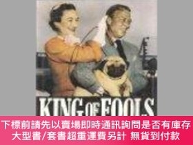 二手書博民逛書店King罕見of Fools-傻瓜之王Y414958 John Parker (Edit... St. Mar