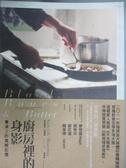 【書寶二手書T5/傳記_OOF】廚房裡的身影:餐桌上的溫暖記憶_嘉貝麗葉.漢彌頓