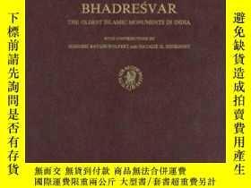 二手書博民逛書店Bhadresvar:罕見The Oldest Islamic