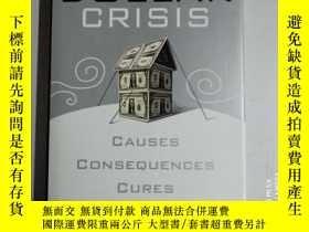 二手書博民逛書店The罕見Dollar Crisis: Causes Conse