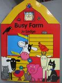 【書寶二手書T1/少年童書_ZHA】Busy Farm_Jo Lodge