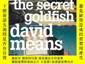 二手書博民逛書店The罕見Secret GoldfishY364682 Means, David Harper Perenni