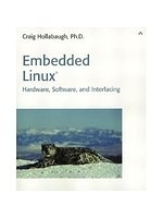 二手書博民逛書店 《Embedded Linux : hardware, software, and interfacing》 R2Y ISBN:0672322269│Hollabaugh