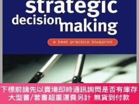 二手書博民逛書店預訂Strategic罕見Decision Making - A Best Practice Blueprint奇