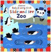Baby's Very First Slide And See Zoo 小寶貝的第一本硬頁推拉書:動物園篇