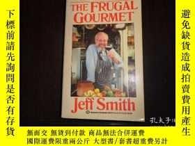 二手書博民逛書店THE罕見FRUGAL GOURMET,Jeff SmithY1