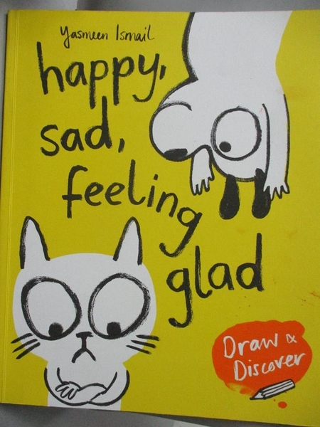 【書寶二手書T5/少年童書_ZFO】Happy, Sad, Feeling Glad: Draw & Discover_