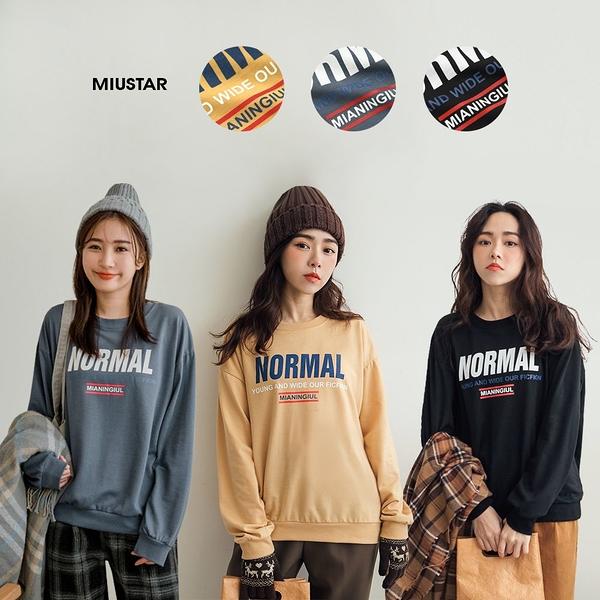 MIUSTAR 正韓-NORMAL膠印衛衣棉質上衣(共3色)【NJ2751RR】預購