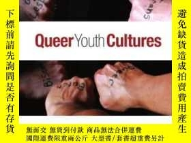二手書博民逛書店Queer罕見Youth Cultures (suny Series, InterruptionsY25556