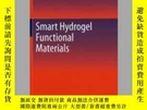 二手書博民逛書店Smart罕見Hydrogel Functional MaterialsY405706 Liang-Yin C