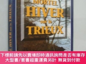 二手書博民逛書店Mortel罕見Hiver Sur le TrieuxY164737 Michele Corfdir Edit