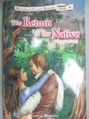 【書寶二手書T5/原文小說_NBT】還鄉記The Return of the Native_湯姆斯.哈代