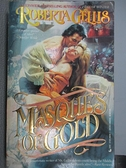 【書寶二手書T5/原文小說_CCA】Masques of Gold_Roberta Gellis