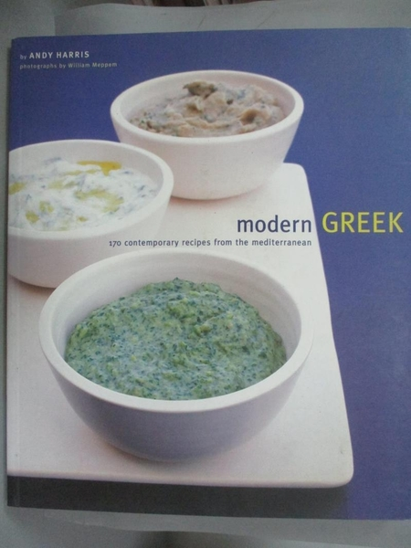 【書寶二手書T4/餐飲_PLW】Modern Greek: 170 Contemporary Recipes from
