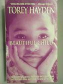 【書寶二手書T3/原文小說_LCW】Beautiful Child_Torey Hayden