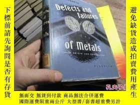 二手書博民逛書店defects罕見and failures of metals