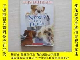 二手書博民逛書店News罕見for Dogs 406Y10970 出版2009