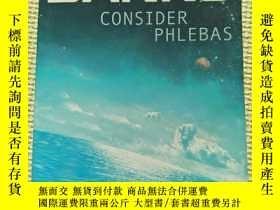 二手書博民逛書店英文書:IAIN罕見M.BANKS CONSIDER PHLEBAS(32開)Y20781
