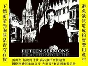 二手書博民逛書店Fifteen罕見Sermons Preached Before