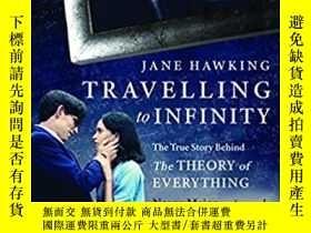 二手書博民逛書店Travelling罕見to Infinity: The Tru