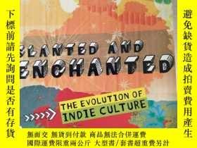 二手書博民逛書店Slanted罕見and Enchanted: The Evol
