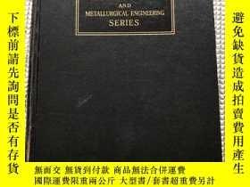 二手書博民逛書店METALLURGY罕見AND METALLURGICAL ENGINEERING SERIESY280091