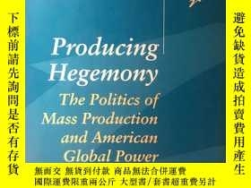 二手書博民逛書店英文原版:Producing罕見HegemonyY367822 Mark Pupert 略 出版1995