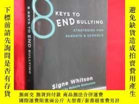 二手書博民逛書店8罕見Keys to End Bullying: Strateg
