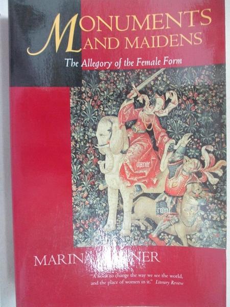 【書寶二手書T8/藝術_DTV】Monuments and Maidens: The Allegory of the Female Form_Warner, Marina