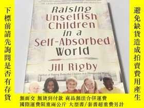 二手書博民逛書店Raising罕見Unselfish Children in a