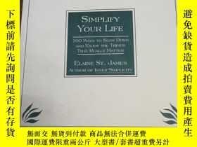 二手書博民逛書店Simplify罕見Your Life: 100 Ways to