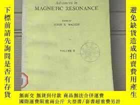 二手書博民逛書店advances罕見in magnetic resonance volume 11 (P1882)Y17341