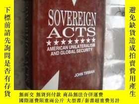 二手書博民逛書店Sovereign罕見Acts: American Unilat