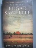 【書寶二手書T8/原文小說_NLS】The Story of Edgar Sawtelle_David Wroblews
