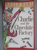 【書寶二手書T1/原文小說_OMV】Charlie and the Chocolate Factory_Dahl, Roald