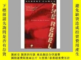 二手書博民逛書店THE罕見REBEL (An essay on man in r