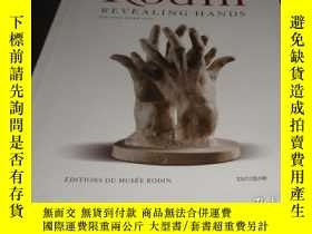 二手書博民逛書店2手英文罕見Rodin : Revealing hands 羅丹 手 sge6Y242812