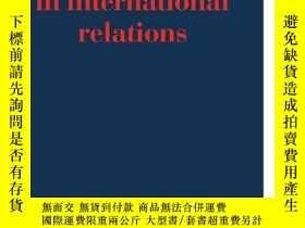 二手書博民逛書店Formal罕見Theories In International RelationsY256260 Mich