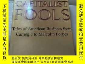 二手書博民逛書店Capitalist罕見Fools mY144640 內詳 內詳
