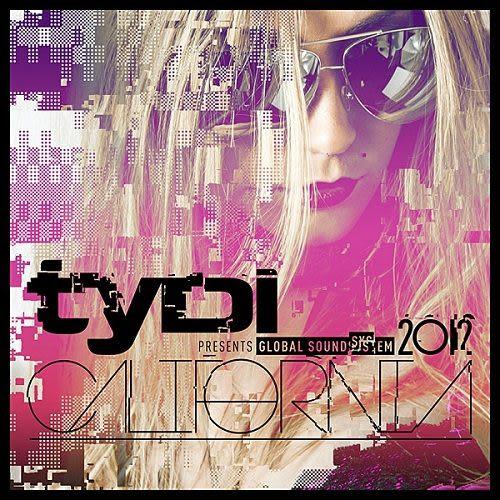 泰迪  2012全球放送系統之加州篇  CD  TyDi / Global Soundsystem 2012:California 個人首彈混音盤