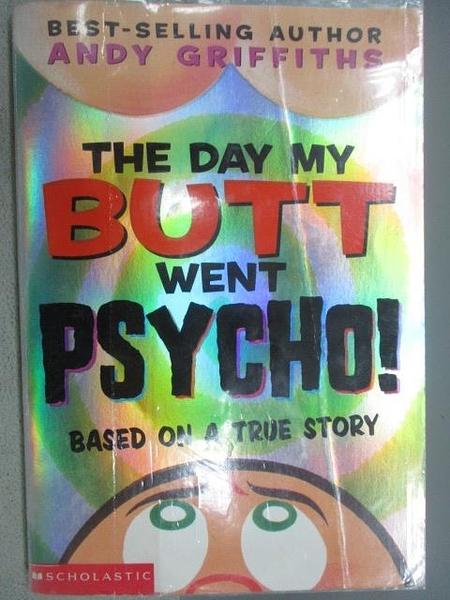 【書寶二手書T4/原文小說_MOI】The Day My Butt Went Psycho!_Andy