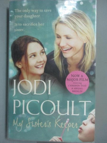 【書寶二手書T5/原文小說_GI6】My Sister s Keeper_Jodi Picoult