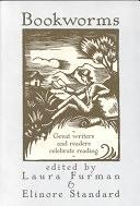 二手書博民逛書店《Bookworms: Great Writers and Readers Celebrate Reading》 R2Y ISBN:0786703954