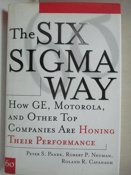 【書寶二手書T1/財經企管_E4Y】The Six Sigma Way: How GE, Motorola, and Other…