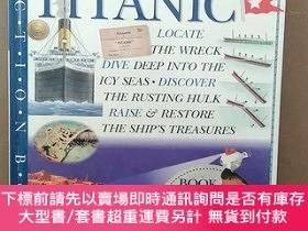 二手書博民逛書店Discover罕見The Titanic (DK Action Book)Y269331 Eric. Eri