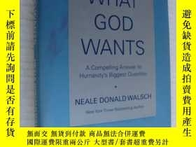 二手書博民逛書店What罕見god wants:a compelling ans