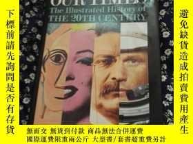 二手書博民逛書店OUR罕見TIMES: The Illustrated Hist