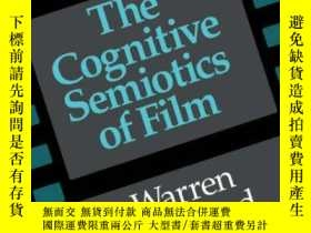 二手書博民逛書店The罕見Cognitive Semiotics Of FilmY256260 Warren Buckland