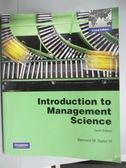 【書寶二手書T1/大學理工醫_ZCK】Introduction to Management Science_Bernard W., III Taylor