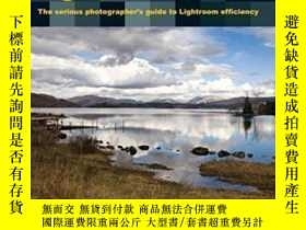二手書博民逛書店Inside罕見Lightroom 2: The Serious Photographer s Guide To